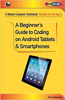 A Beginner's Guide to Coding on Android Tablets and Smartphones