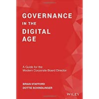 Governance in the Digital Age: A Guide for the Modern Corporate Board Director