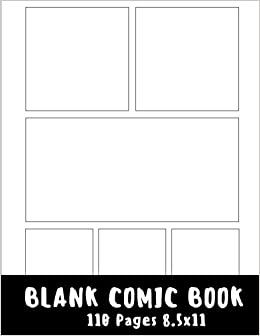 Blank Comic Strip : Blank Comic Book   8.5x11 With 6 Panel Basic , 110  Pages, Make Your Own Comics With This Comic Book Drawing Paper, Comic Book  Template ...