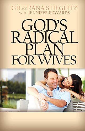 God's Radical Plan for Wives -
