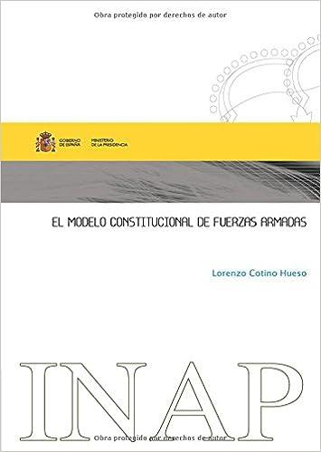 MODELO CONSTITUCIONAL DE LAS FUERZAS ARMADAS.