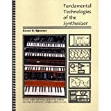 Fundamental Technologies of the Synthesizer, Specter, Errol G., 0966844505