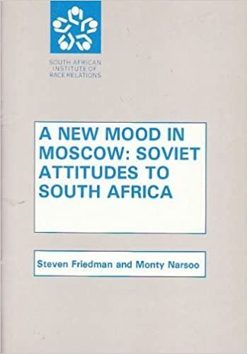 A new mood in Moscow  Soviet attitudes to South Africa  Steven Friedman   9780869823514  Amazon.com  Books 904b4516a808a