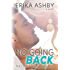 No Going Back (Timing is Everything #2)