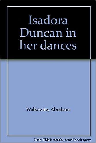 Isadora Duncan in her dances