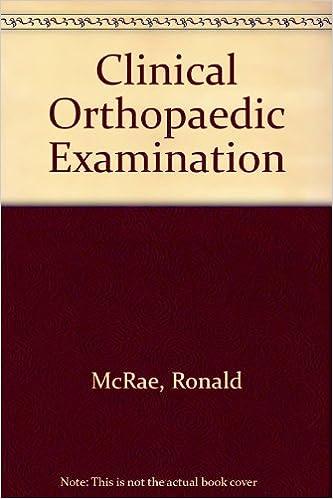 Ronald Mcrae Book Of Clinical Orthopaedic Examination