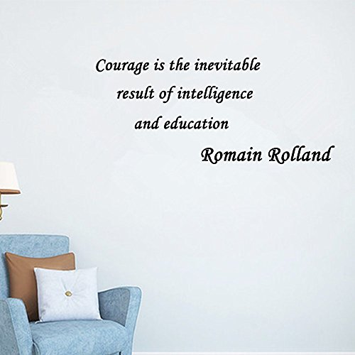Home Decor Inspiration Wall Sticker Quotes Removable Courage is the inevitable result of intelligence and education Romain Rolland Wall Decal Sticker Art Mural Home Décor - Outlets Prime Seattle