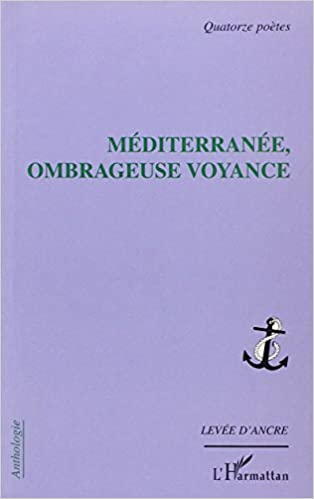 Ebooks téléchargeables gratuits pour kindle Mediterranee Ombrageuse Voyance  PDF DJVU FB2 86c6c89511af