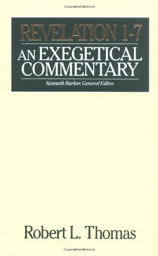 Revelation 1-7 Exegetical Commentary (Wycliffe Exegetical Commentary)