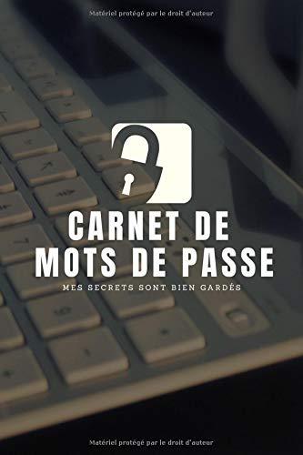 Carnet de mots de passe: 120 pages (360 mots de passe) - 15 X 22 cm par Ascendant Edition