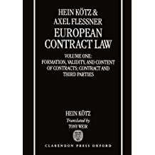 European Contract Law: Volume 1: Formation, Validity, and Content of Contract; Contract and Third Parties
