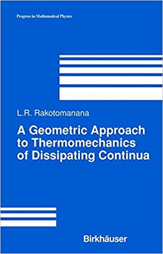 Descargas gratuitas de libros electrónicos epub A Geometric Approach to Thermomechanics of Dissipating Continua (Progress in Mathematical Physics) 0817642838 (Literatura española) PDF