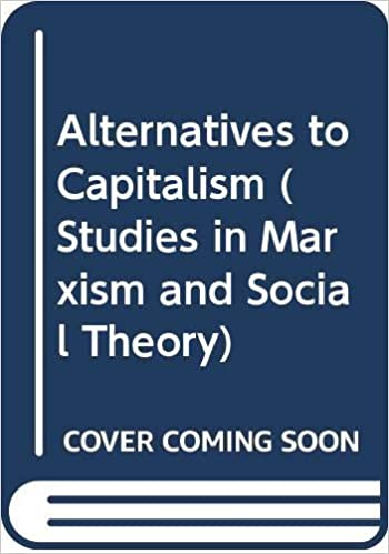 Alternatives to Capitalism Studies in Marxism and Social Theory: Amazon.es: Elster, Jon, Moene, Karl O.: Libros en idiomas extranjeros