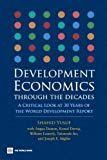 img - for Development Economics through the Decades (World Development Report) book / textbook / text book