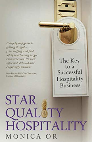 Star Quality Hospitality: The Key to a Successful Hospitality Business