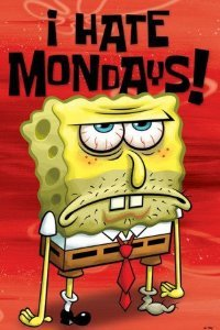 Spongebob Squarepants I Hate Mondays Childrens Animated Cartoon Tv Television Show Print Poster 24 By 36