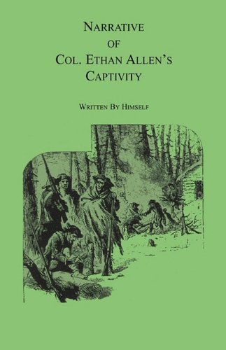narrative-of-col-ethan-allens-captivity-written-by-himself