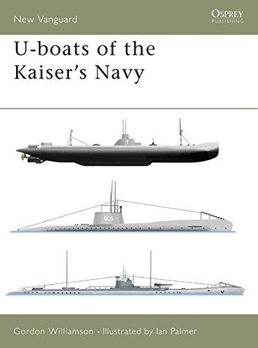 - U-boats of the Kaiser's Navy (New Vanguard)