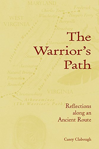 The Warrior's Path: Reflections along an Ancient Route