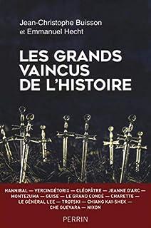 Les grands vaincus de l'histoire, Buisson, Jean-Christophe