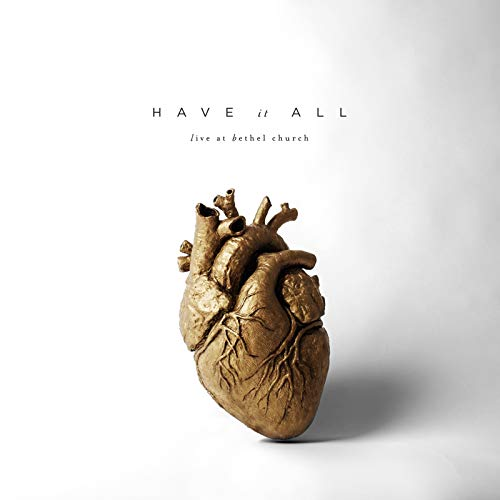 Have It All (Live) - Music Bethel Church