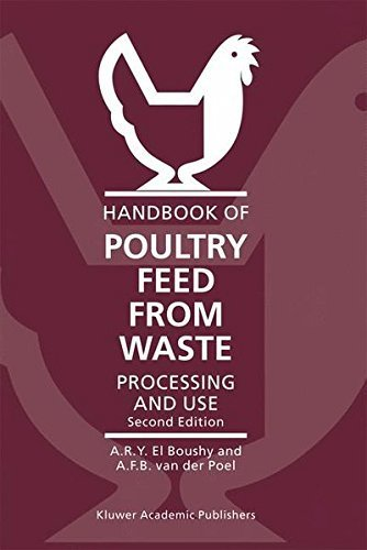Handbook of Poultry Feed from Waste: Processing and Use by A.H. El Boushy (2000-09-30)
