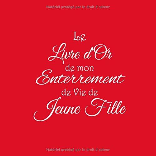 Le Livre D Or De Mon Enterrement De Vie De Jeune Fille