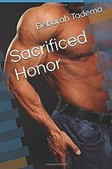 Sacrificed Honor Paperback