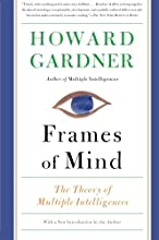 Frames of Mind: The Theory of Multiple Intelligences