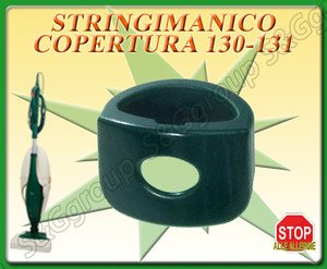 STRINGI MANICO X ASPIRAPOLVERE FOLLETTO 130 131