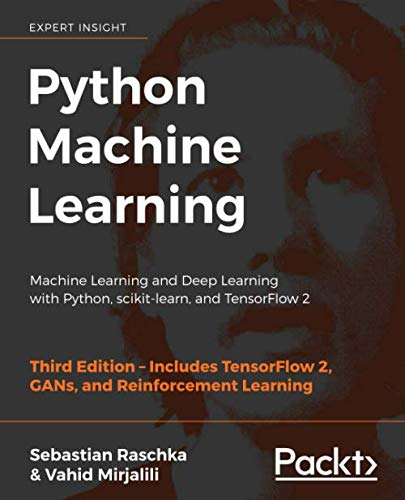 Book cover of Python Machine Learning: Machine Learning and Deep Learning with Python, scikit-learn, and TensorFlow 2 by Sebastian Raschka
