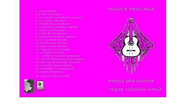 MÚSICA MEXICANA EN GUITARRA: Los arreglos del maestro Miguel ...