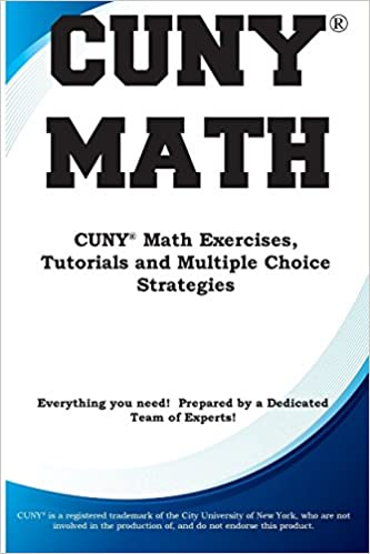 CUNY Math: CUNY Math Exercises, Tutorials and Multiple Choice