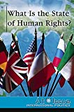 What Is the State of Human Rights?, Head, Tom, 0737724390