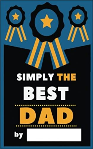 Fill In Journal Simply The Best Dad