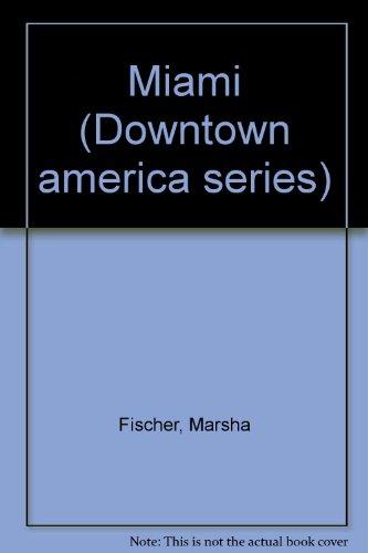 Miami (Downtown America Series)]()