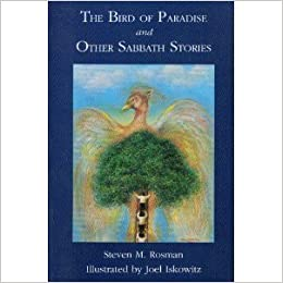 Book The Bird of Paradise and Other Sabbath Stories by Steven M. Rosman (1994-06-30)