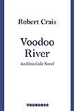 Voodoo River (An Elvis Cole Novel)