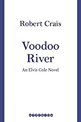 Voodoo River (An Elvis Cole Novel Book 5)