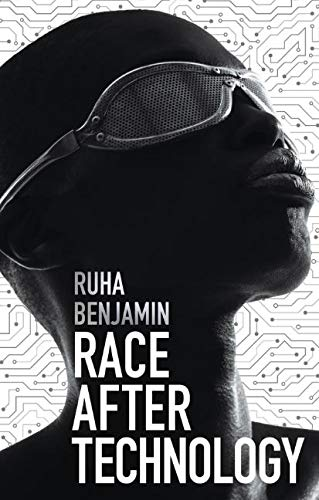 Pdf Social Sciences Race After Technology: Abolitionist Tools for the New Jim Code