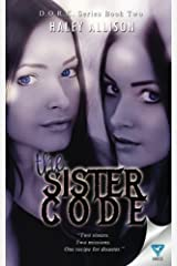 The Sister Code (D.O.R.K) (Volume 2) Paperback