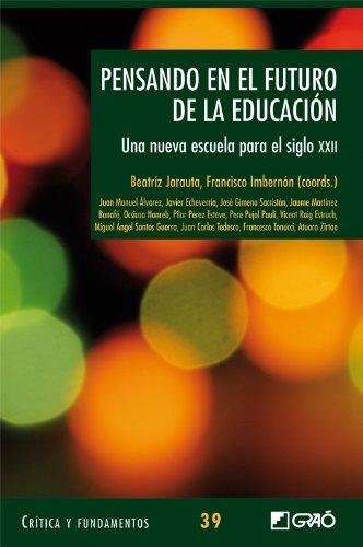 Pensando en el futuro de la educación: Una nueva escuela para el siglo XXII