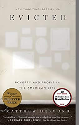 Evicted Poverty and Profit in the American City Desmond Matthew