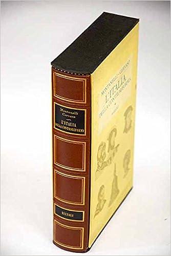 LItalia della Controriforma: 1492-1600: Indro Montanelli ...
