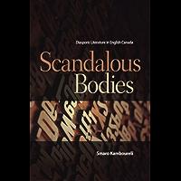Scandalous Bodies: Diasporic Literature in English Canada (TransCanada)