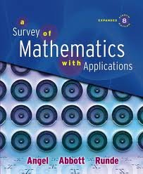 Survey of Mathematics with Applications, Expanded Edition Value Pack (includes Student's Solutions Manual & MyMathLab/MyStatLab Student Access Kit ) 8th (eighth) edition