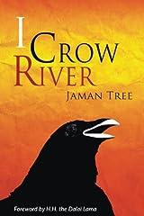 I Crow River - Jaman Tree Paperback
