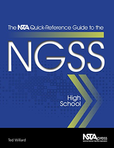 The NSTA Quick-Reference Guide to the NGSS, High School - PB354X3 (The NSTA Quick Reference Guides to the NGSS)