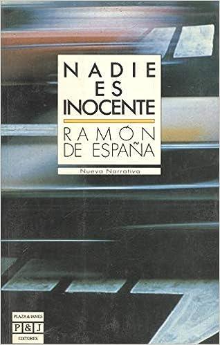Nadie es inocente: Amazon.es: España, Ramón De: Libros