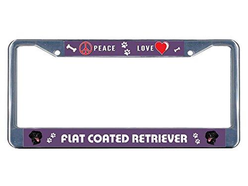 Coated Retriever (Flat Coated Retriever Dog Peace Love Chrome Metal License Plate Frame Tag Border)